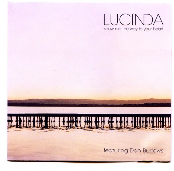 Lucinda ~show me the way to your heart